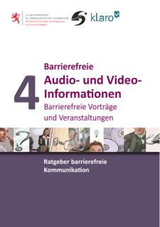 Barrierefreie Kommunikation - Heft 4: Audio und Video